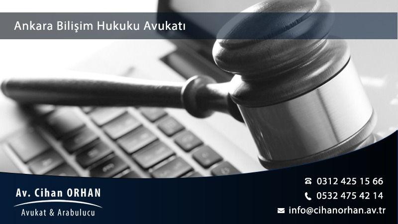 ankara-bilisim-suclari-avukati