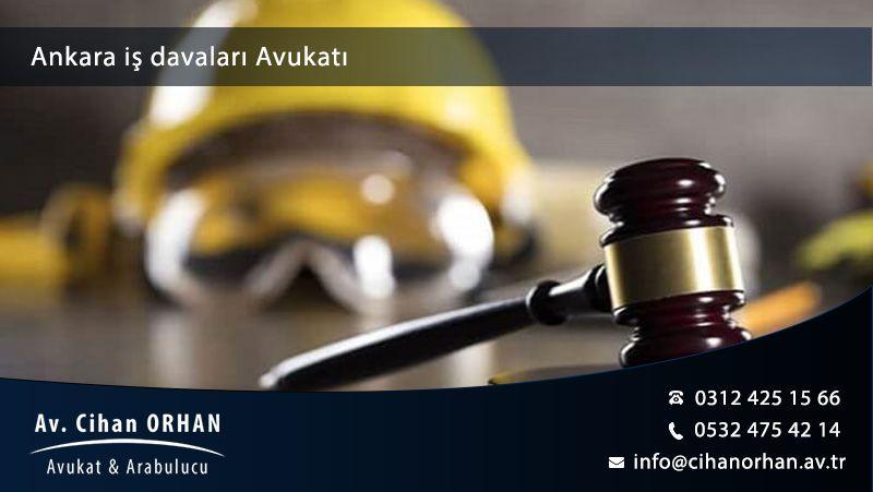 Ankara İş Davaları Avukatı