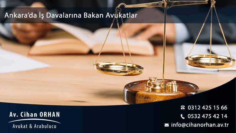 Ankara'da İş Davalarına Bakan Avukatlar