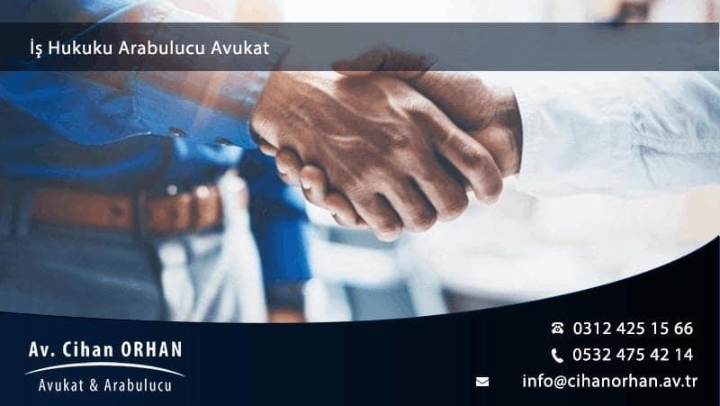 İş Hukuku Arabulucu Avukat Ankara