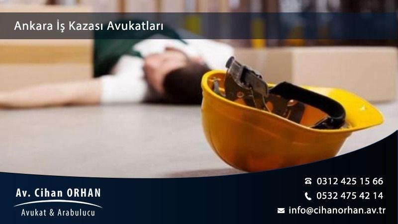 Ankara İş Kazası Avukatları