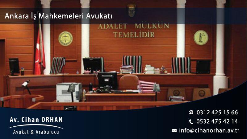Ankara İş Mahkemeleri Avukatları