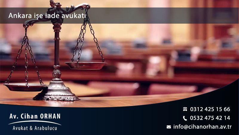 Ankara İşe İade Avukatı