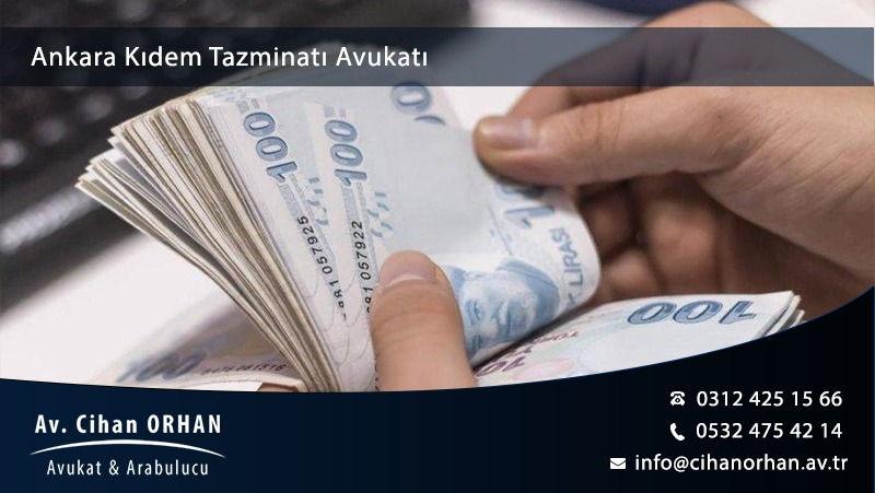 Ankara Kıdem Tazminatı Avukatı
