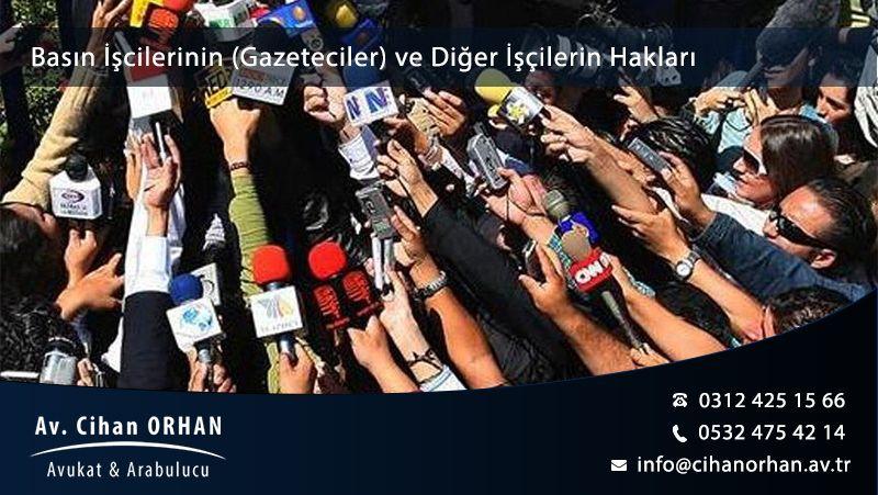 Basın İşçilerinin (Gazeteciler) ve Diğer İşçilerin Hakları - 2