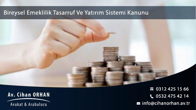 Bireysel Emeklilik Tasarruf Ve Yatırım Sistemi Kanunu