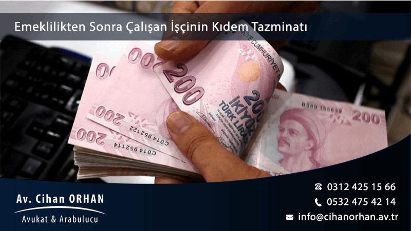 emeklilikten-sonra-calisan-iscinin-kidem-tazminati-1024-oran-min