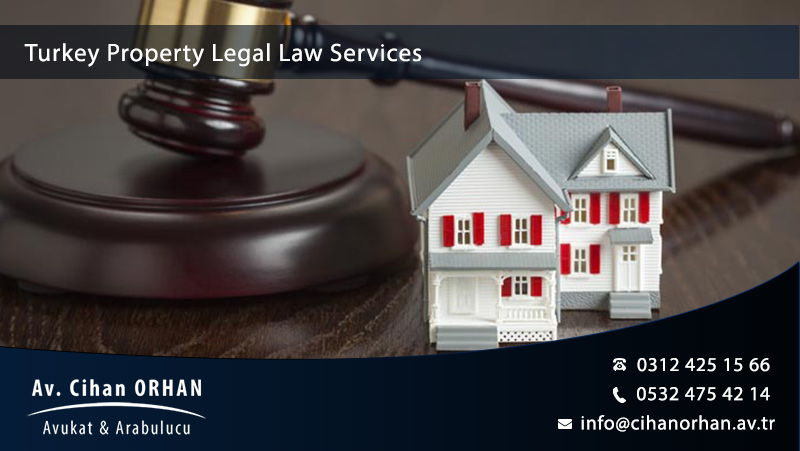 Turkey Property Legal Law Services