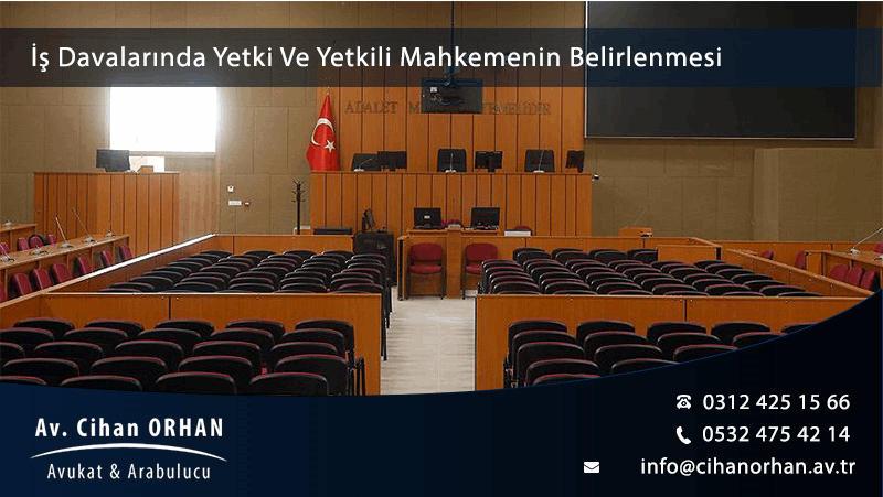 is-davalarinda-yetki-ve-yetkili-mahkemenin-belirlenmesi-1024-oran-min