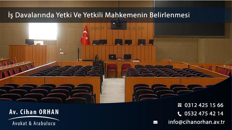is-davalarinda-yetki-ve-yetkili-mahkemenin-belirlenmesi