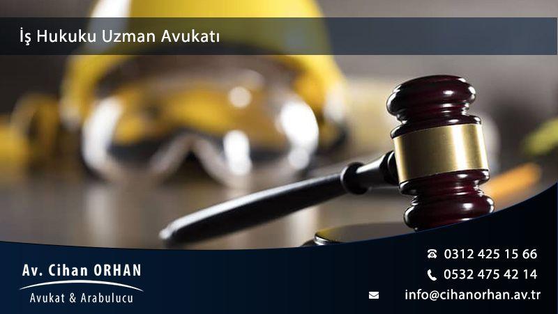 İş Hukuku Uzman Avukatı