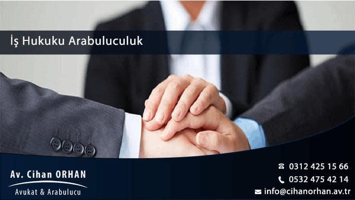 İş Hukuku Arabuluculuk Ankara