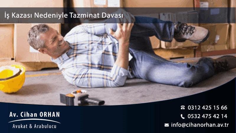 İş Kazası Nedeniyle Tazminat Davası