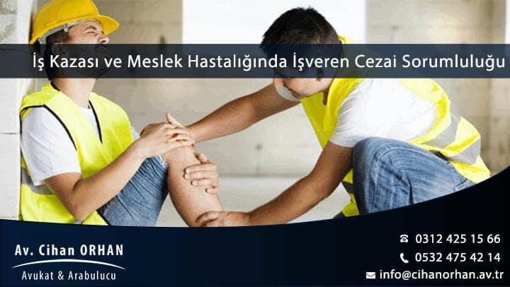 İş Kazası ve Meslek Hastalığında İşverenin Cezai Sorumluluğu