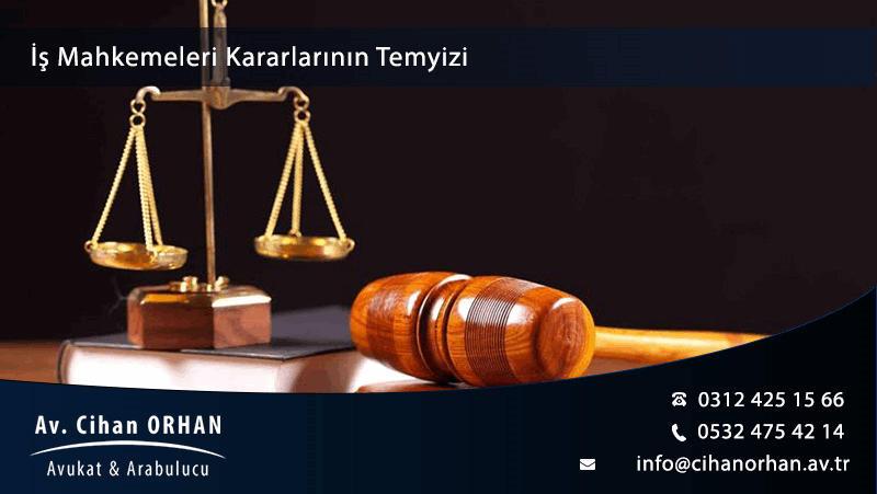 İş Mahkemeleri Kararlarının Temyizi