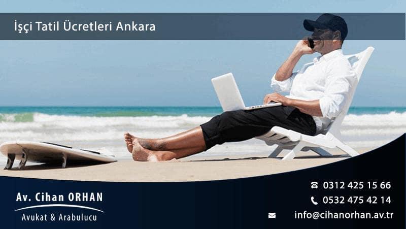 Resmi tatil ücreti avukatı Ankara