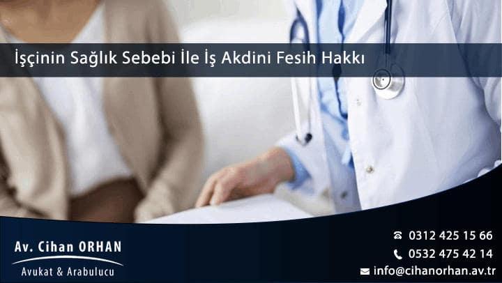 İşçinin Sağlık Sebebi İle İş Akdini Fesih Hakkı