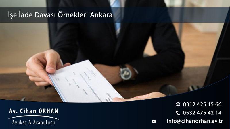 İşe İade Davası Örnekleri Ankara