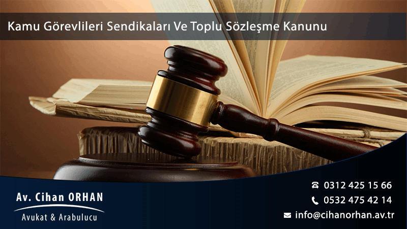 Kamu Görevlileri Sendikaları Ve Toplu Sözleşme Kanunu