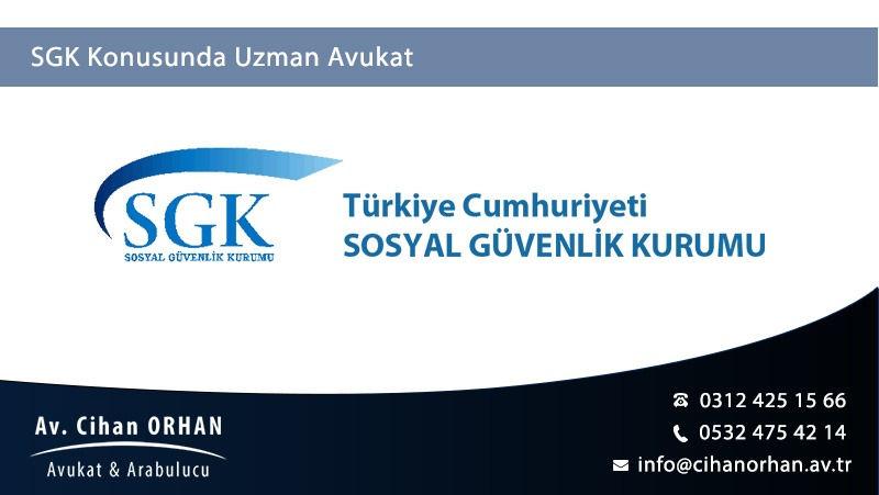 SGK Konusunda Uzman Avukat Ankara