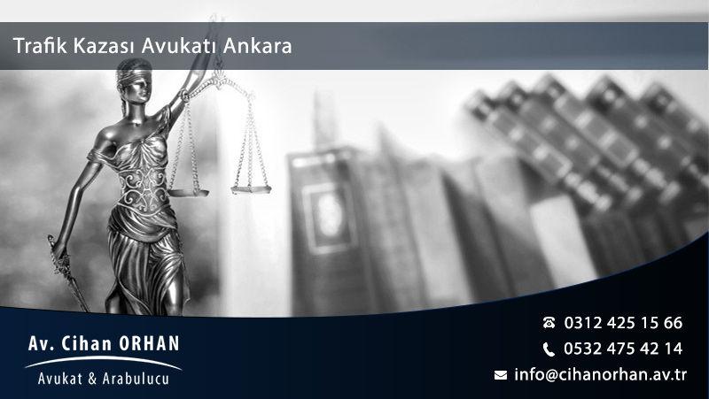 Trafik Kazası Avukatı Ankara
