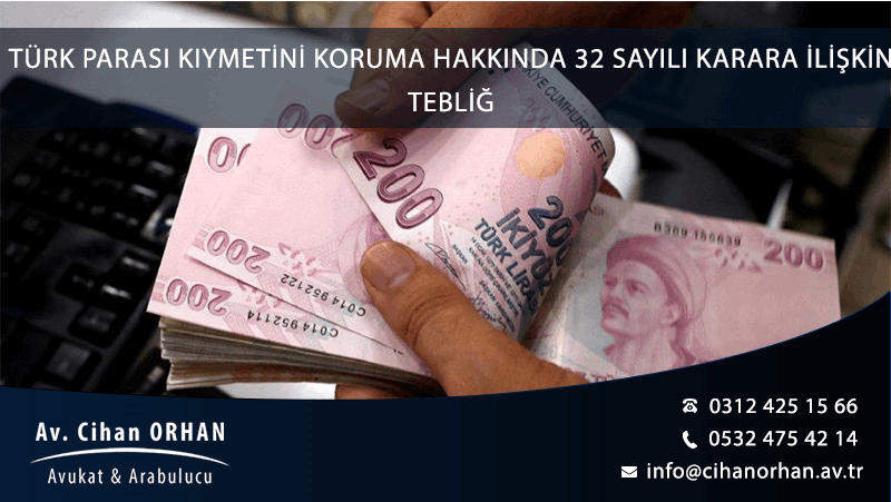turk-parasi-kiymetini-koruma-hakkinda-32-sayili-karara-iliskin-teblig-1024-oran-min