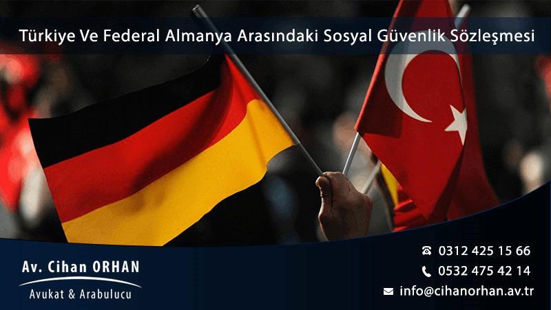 Türkiye Ve Federal Almanya Arasındaki Sosyal Güvenlik Sözleşmesi