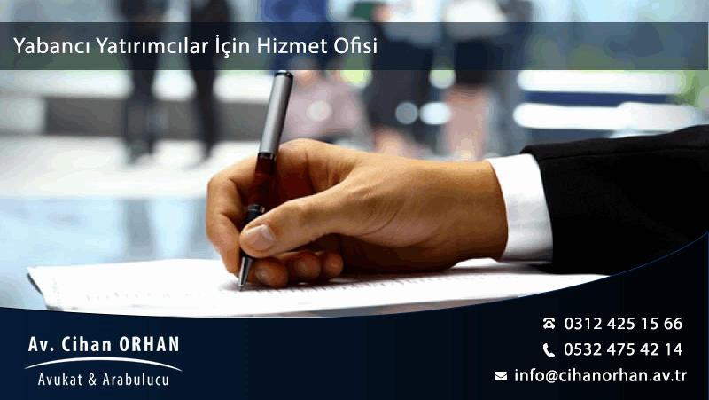 Yabancı Yatırımcılar İçin Hizmet Ofisi